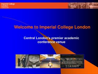 Central London's premier academic                      conference venue