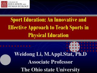 Sport Education: An Innovative and Effective Approach to Teach Sports in Physical Education