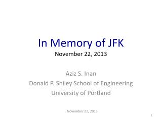 In Memory of JFK November 22, 2013