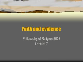Faith and evidence