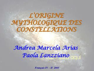 L'ORIGINE MYTHOLOGIQUE DES CONSTELLATIONS