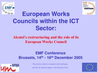 EMF Conference  Brussels, 14 th  - 16 th  December 2005