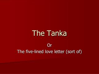 The Tanka