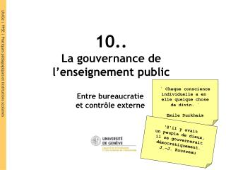 10.. La gouvernance de l'enseignement public