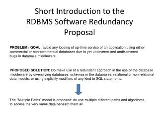 Short Introduction to the RDBMS Software Redundancy Proposal
