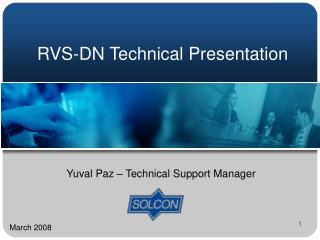 RVS-DN Technical Presentation