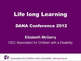 Life long Learning DANA Conference 2012