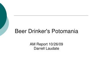 Beer Drinker's Potomania