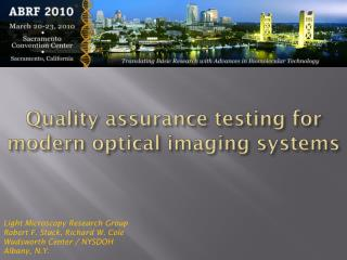 Quality assurance testing for modern optical imaging systems