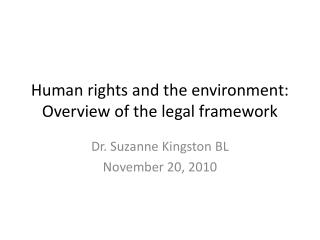 Human rights and the environment: Overview of the legal framework
