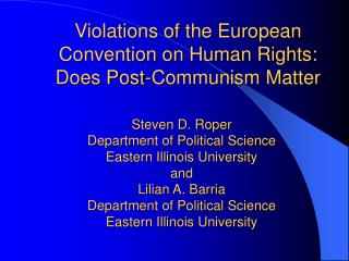 Violations of the European Convention on Human Rights: Does Post-Communism Matter