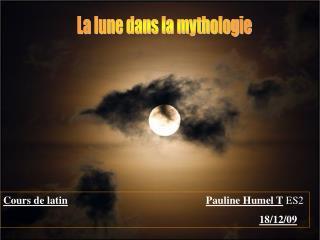 La lune dans la mythologie