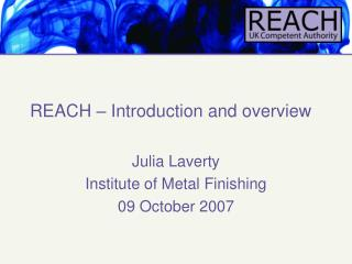REACH � Introduction and overview