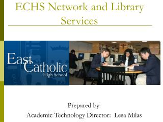 Student Orientation to the ECHS Network and Library Services