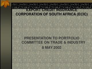 EXPORT CREDIT INSURANCE CORPORATION OF SOUTH AFRICA (ECIC)