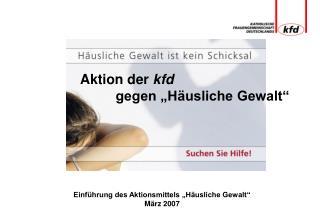 """Aktion der  kfd gegen """"Häusliche Gewalt"""""""