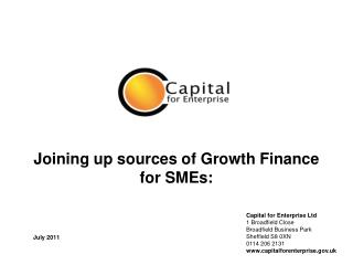 Joining up sources of Growth Finance for SMEs: