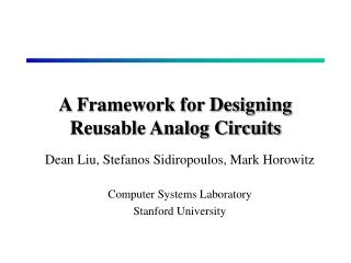 A Framework for Designing Reusable Analog Circuits