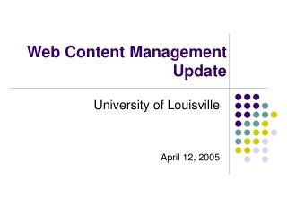 Web Content Management   Update