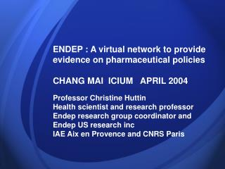 ENDEP : A virtual network to provide evidence on pharmaceutical policies