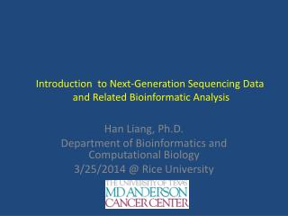 Introduction  to Next-Generation Sequencing Data  and Related Bioinformatic Analysis