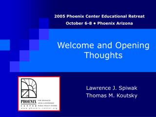 Welcome and Opening Thoughts