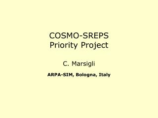 COSMO-SREPS Priority Project