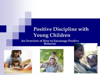 Positive Discipline with Young Children