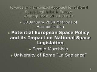 30 January 2004 Methods of Harmonization