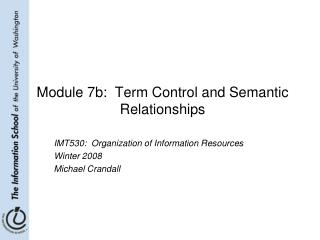 Module 7b:  Term Control and Semantic Relationships