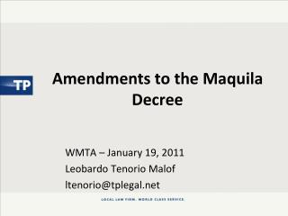 Amendments to the Maquila Decree