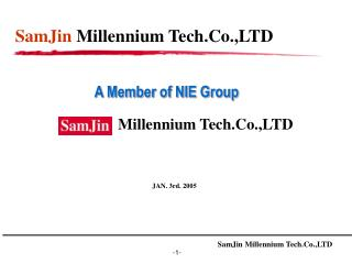 SamJin Millennium Tech.Co.,LTD