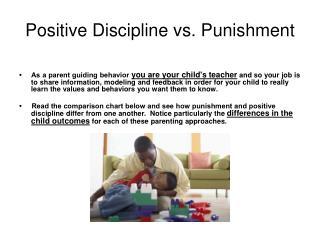 Positive Discipline vs. Punishment