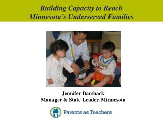 Building Capacity to  Reach  Minnesota�s Underserved  Families
