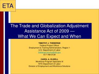 The Trade and Globalization Adjustment Assistance Act of 2009 �  What We Can Expect and When