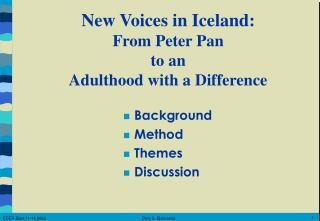 New Voices in Iceland : From Peter Pan  to an  Adulthood with a Difference
