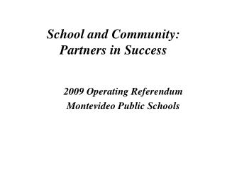 School and Community:   Partners in Success