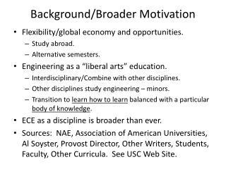 Background/Broader Motivation