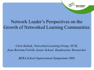 Network Leader's Perspectives on the Growth of Networked Learning Communities