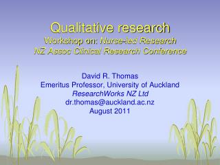 Qualitative research Workshop on:  Nurse-led Research NZ Assoc Clinical Research Conference