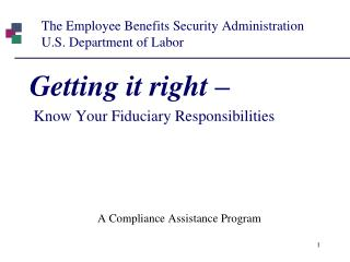 The Employee Benefits Security Administration U.S. Department of Labor