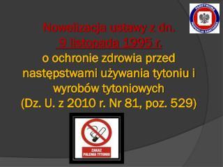 Zmiany ustawy obowiązujące od 15.11.2010r. DEFINICJE