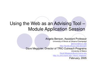 Using the Web as an Advising Tool –Module Application Session