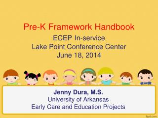 Jenny Dura, M.S. University of Arkansas Early Care and Education Projects