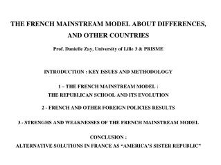 THE FRENCH MAINSTREAM MODEL ABOUT DIFFERENCES,  AND OTHER COUNTRIES