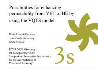 Possibilities for enhancing permeability from VET to HE by using the VQTS model
