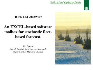 An EXCEL-based software toolbox for stochastic fleet-based forecast. Per Sparre