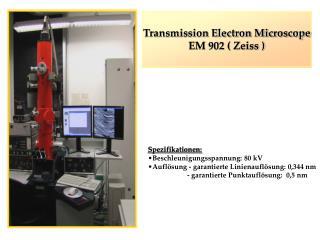 Transmission Electron Microscope EM 902 ( Zeiss )