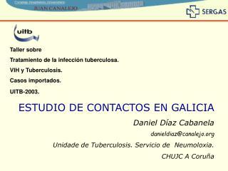 Taller sobre Tratamiento de la infección tuberculosa. VIH y Tuberculosis. Casos importados.
