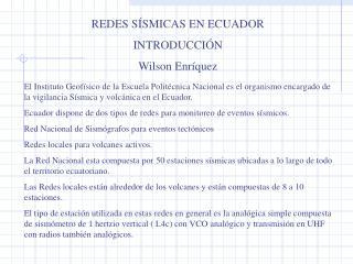 REDES SÍSMICAS EN ECUADOR INTRODUCCIÓN Wilson Enríquez